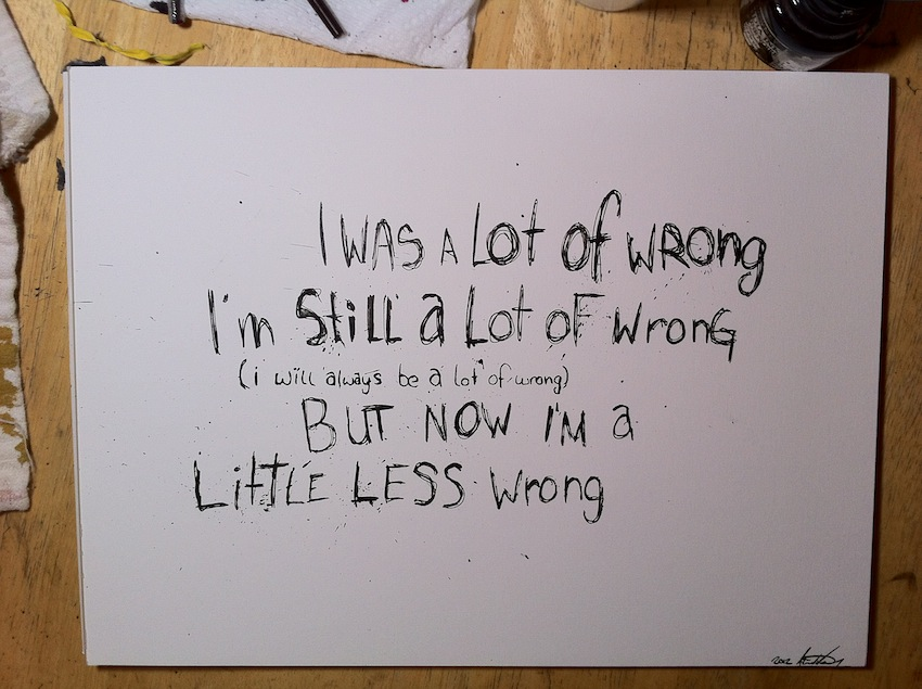 Destructive Ink: A Little Less Wrong